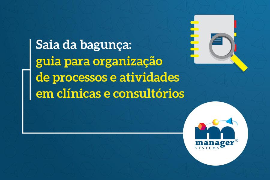 organização de processos e atividades em clínicas e consultórios